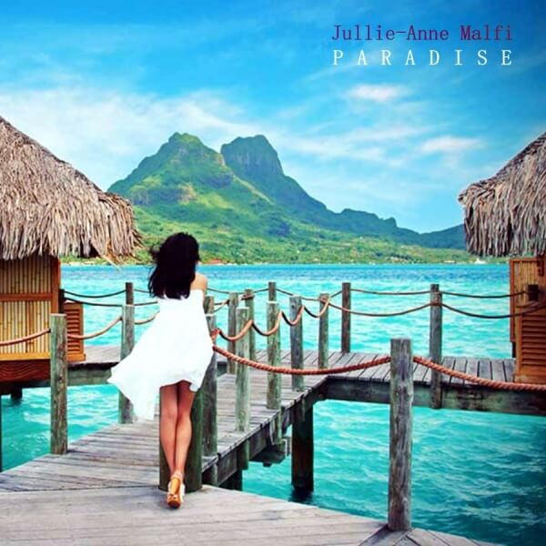 Julie-Anne Malfi - Paradise - ARTISTAS - Onix Mastering Studio