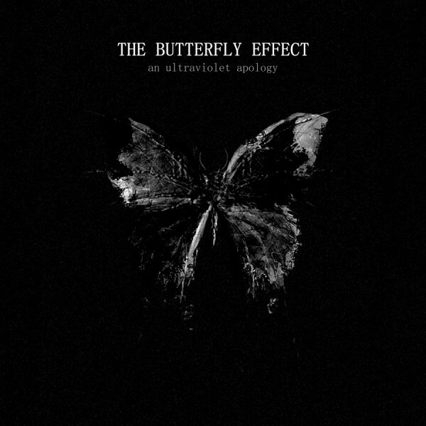 The Butterfly Effect - An Ultraviolet Apology - ARTISTAS - Onix Mastering Studio