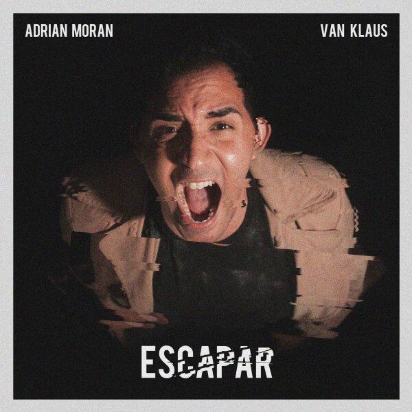 "[ARG] Adrián Morán & Van Klaus - ""Escapar"", mastered by Diego Hernán Costa"