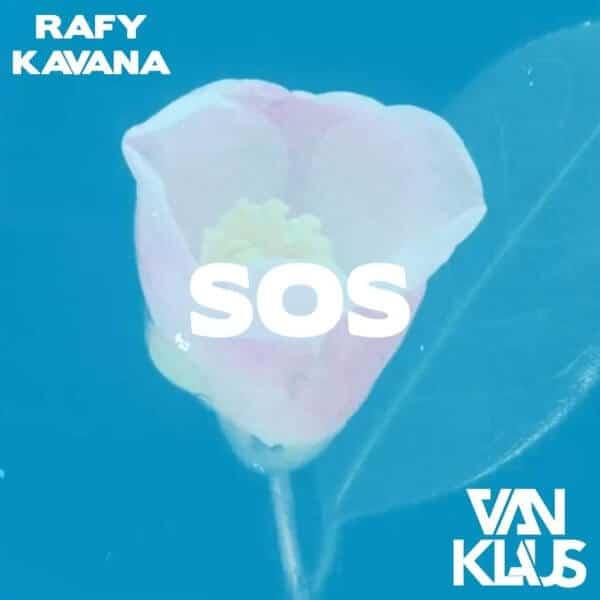 "[FRA] Rafy Kavana & Van Klaus - ""SOS"", mastered by Diego Hernán Costa"